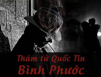 Công ty dịch vụ thám tử Quốc Tín tại Bình Phước chuyên nghiệp giá rẻ